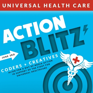 Universal Health Care Action Blitz